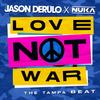 Jason Derulo x Nuka - Love Not War (The Tampa Beat) (Acoustic)