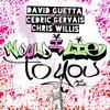 David Guetta & Cedric Gervais & Chris Willis - Would I Lie To You