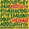 No Doubt - Hey Baby